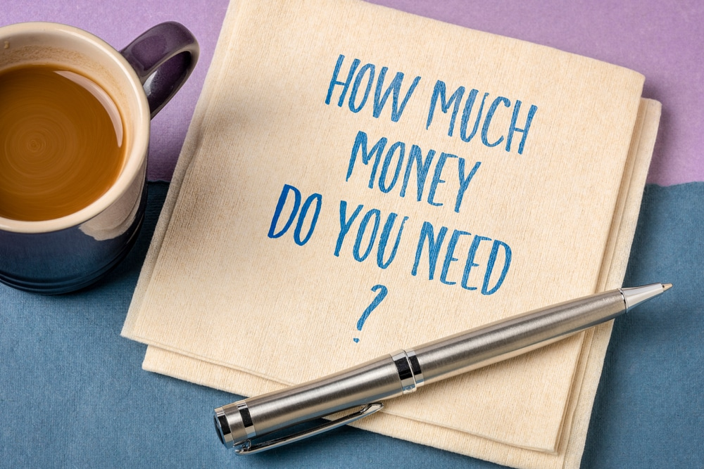 How Much Money Do You Need To Die?